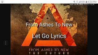 From Ashes To New Let Go Lyrics