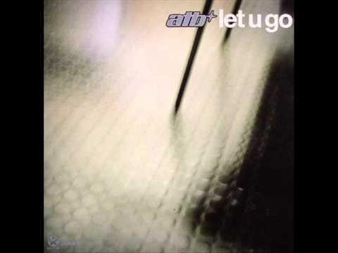 ATB - Let You Go ( ATB With The Wild Strawberries )