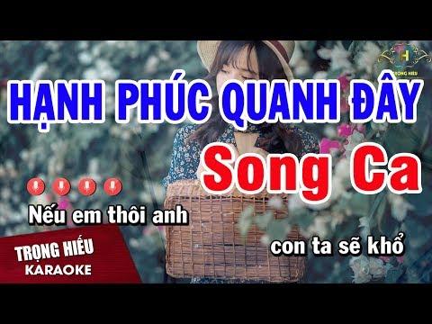 Karaoke Hạnh Phúc Quanh Đây Song Ca   Trọng Hiếu