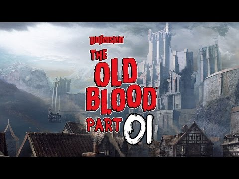 Let's Play Wolfenstein: The Old Blood [01] |