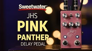 JHS Pink Panther Delay Pedal Review