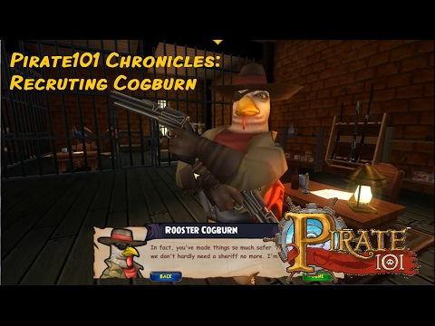 Pirate101 Chronicles: Getting Rooster Cogburn