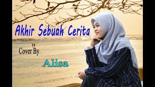 Akhir Sebuah Cerita Alisa Cover Dangdut