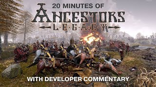 20 Minutes of Ancestors Legacy Gameplay With Developer Commentary