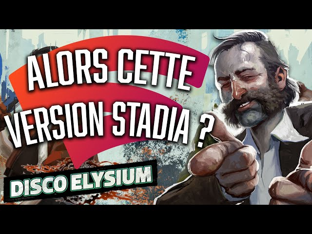 DISCO ELYSIUM | Découverte de la version Stadia !