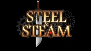 STEEL & STEAM Beta | A juegar!