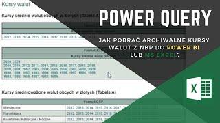Jak pobrać archiwalne kursy walut z nbp.pl do Power BI lub Excela z użyciem Power Query??