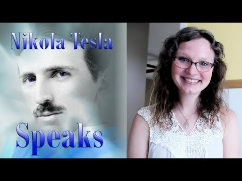 Channeling Nikola Tesla | Free Energy Devices & The Human Race