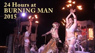 24 hours at burning man 2015 in 2016