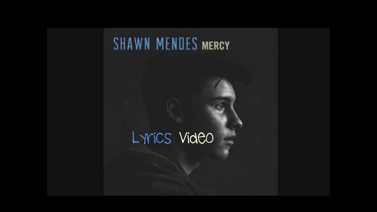 Shawn Mendes - Mercy(Lyrics)