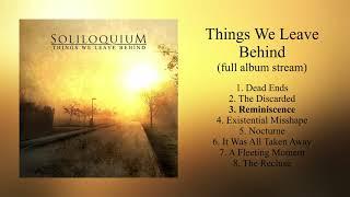 Soliloquium - Things We Leave Behind (Official Full Album)