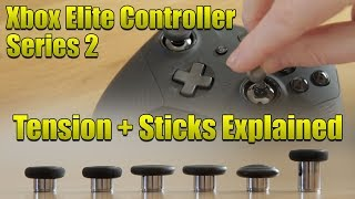 Xbox Elite Controller SERIES 2 Thumbstick Tension + Thumbstick Choices Explained