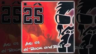 La 25 - Así es el rock and roll [AUDIO, FULL ALBUM 2002]
