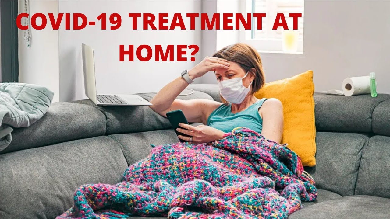 Video: Is it Possible to Treat COVID-19 Patients at Home?