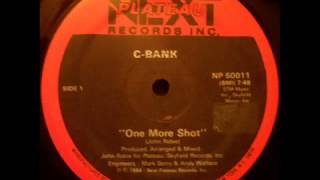C-BANK - ONE MORE SHOT