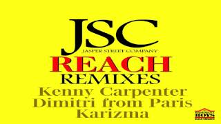 "Jasper Street Co   -  ""Reach""   (KC+ DFP Church Of Disco Take 5)"