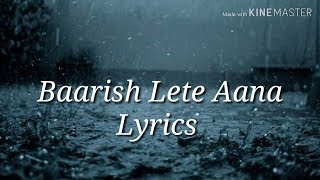 Gambar cover Baarish Lete Aana | Darshan Raval |  Lyrics