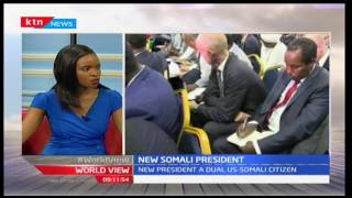 WORLDVIEW: Abdullahi Mohamed Farmajo elected as Somali