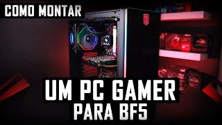 « COMO MONTAR um PC GAMER » para BATTLEFIELD V... Montagem