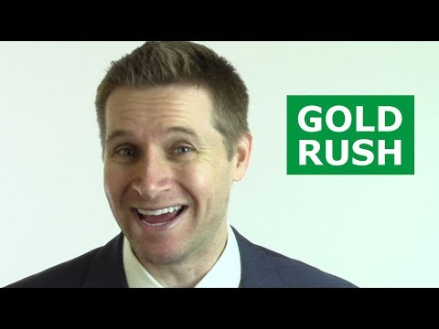 Money Tips from the California Gold Rush (Supply & Demand)