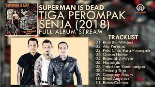 Download lagu FULL ALBUM SUPERMAN IS DEAD Terbaru Tiga Perompak Senja By HansStudioMusic MP3