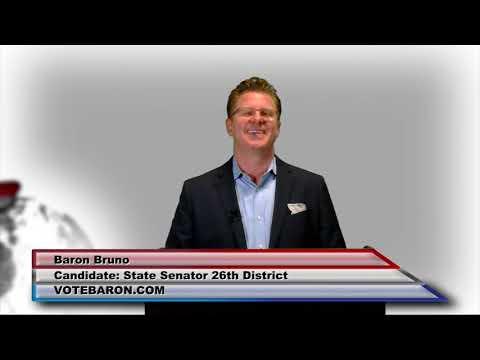 Baron Bruno for CA Senate, District 26