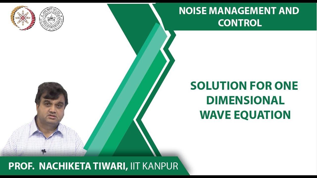NPTEL :: Mechanical Engineering - NOC:Noise Management & Control