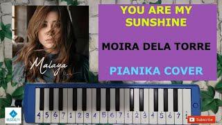 YOU ARE MY SUNSHINE - MOIRA DELA TORRE Not Angka Pianika