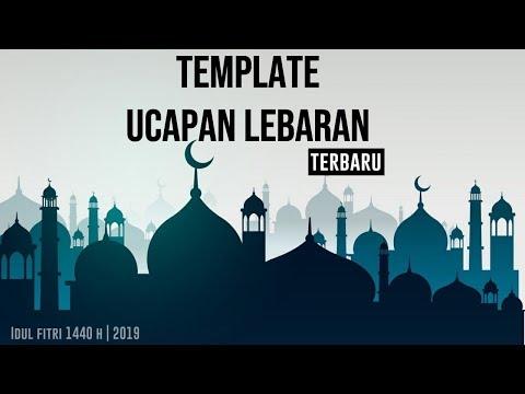 Template Kekinian Ucapan Selamat Idul Fitri 2019 1440 H Youtube