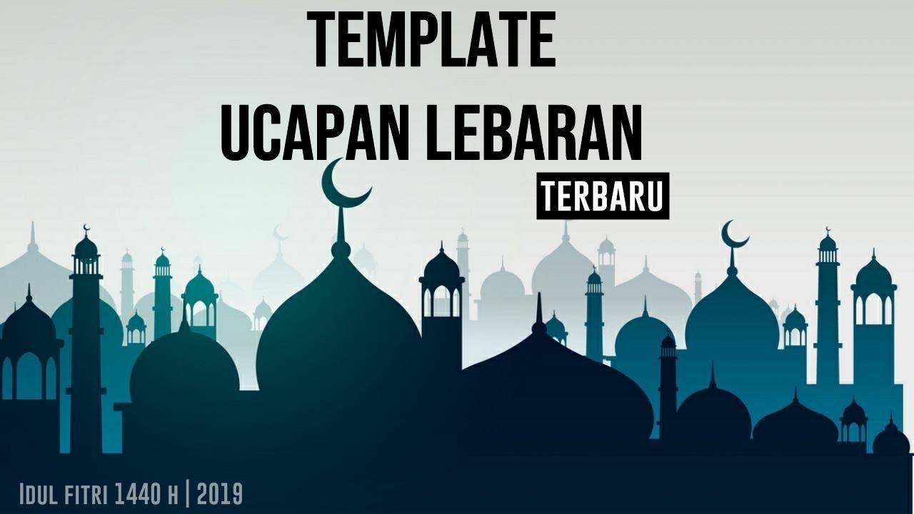 Template Kekinian Ucapan Selamat Idul Fitri 2019 1440 H