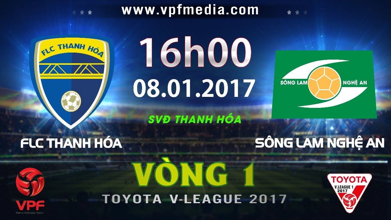 Xem lại: FLC Thanh Hóa vs Sông Lam Nghệ An