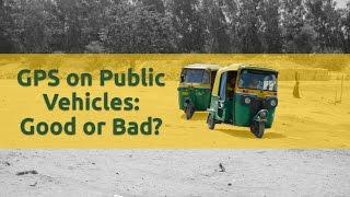 GPS on Public Vehicles: Good or Bad?