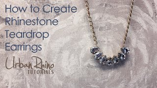 How to Create a Rhinestone Teardrop Necklace