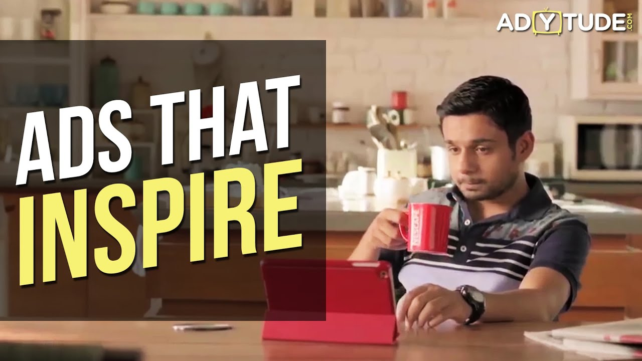 Top 15 Inspirational Ads Ads That Will Inspire You Ads That Will Keep You Motivated Youtube