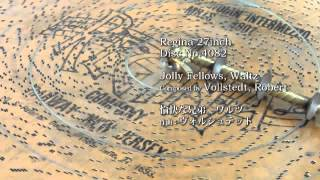 "Regina 27inch"" Disc No.4082 Jolly Fellows, Waltz"