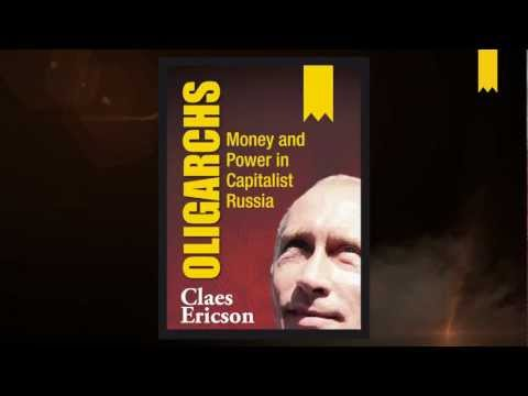The Oligarchs - Money and Power in Capitalist Russia: Book trailer