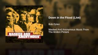 Down in the Flood (Live)