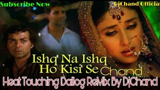 Ishq Na Ishq Ho Kisi Se Very Heart Touching Mix DjChand