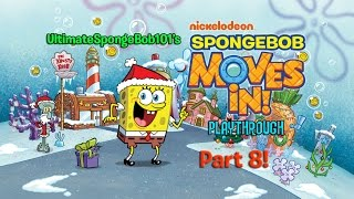 SpongeBob Moves In Playthrough Part 8: Small Town, Big City!