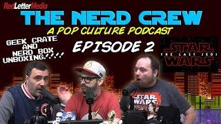 The Nerd Crew: Episode 2