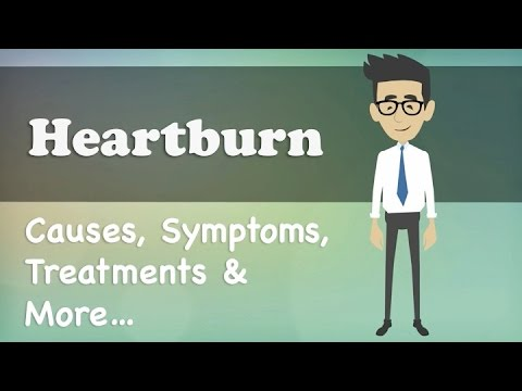 Heartburn Causes, Symptoms, Treatments & More…