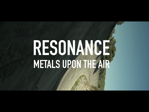 Resonance - Metals Upon The Air (Music Video)