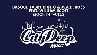 DaSoul, Fabry Diglio & M.A.D Boss feat. W.Scott - Moon In Taurus (Halo & Jamie Thinnes ft Rocco Dub)