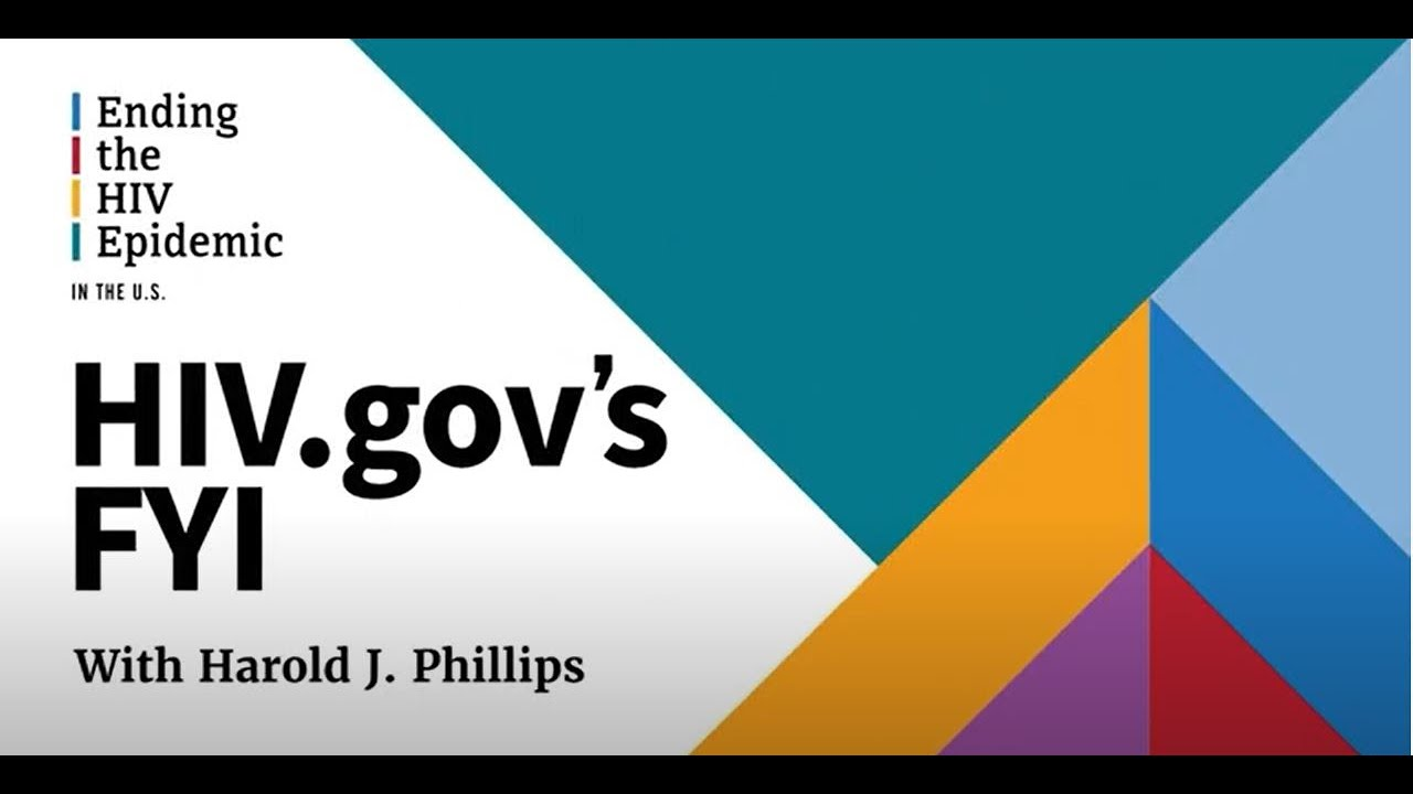 HIV.gov FYI with Harold Phillips- National Coming Out Day 2021