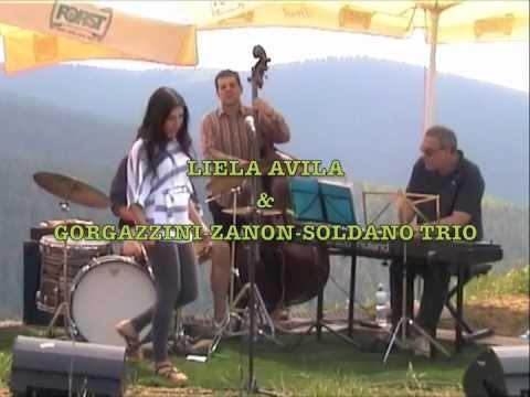 All of me - Liela Avila & Gorgazzini-Zanon-Soldano Trio