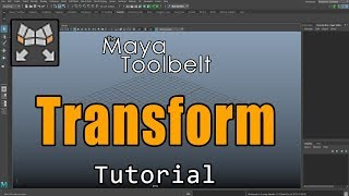 The Maya Toolbelt Transform