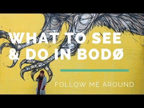WHAT TO SEE AND DO IN BODØ // FOLLOW ME AROUND
