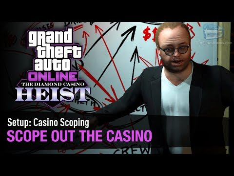 GTA Online The Diamond Casino Heist - Setup: Casino Scoping