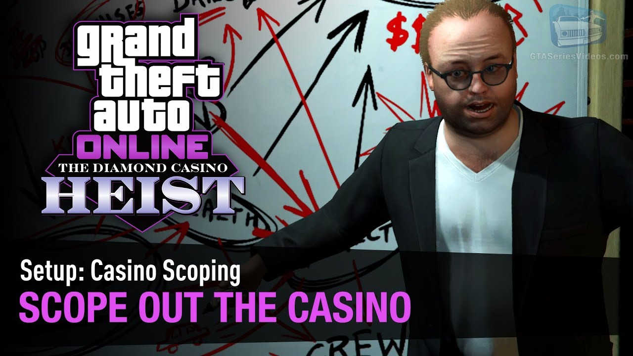 GTA Online The Diamond Casino Heist - Setup: Casino Scoping