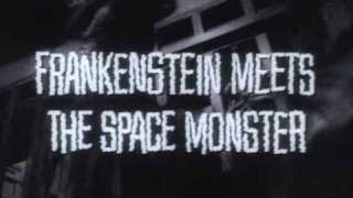 Frankenstein meets the Space Monster (1965) Trailer